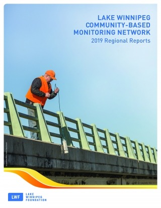 """A man in a safety vest lowers water testing equipment from a bridge. Text on image reads, """"LWCBMN 2019 Regional Reports."""""""