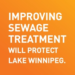 text in graphic reads improving sewage treatment will protect Lake Winnipeg