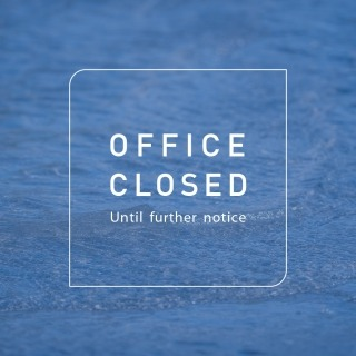 Office closed until further notice.